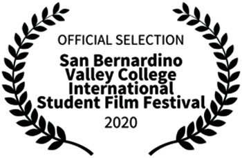 Official Selection San Bernardion Valley College International Student Film Festival