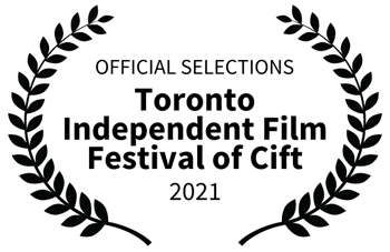 Toronto Independent Film Festival of Cift